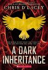 Ufiles #1: A Dark Inheritance by Chris D'Lacey (Paperback / softback, 2014)