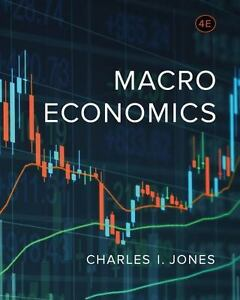Details about Macroeconomics 4th Ed by Charles I  Jones E-book PDF, 2017  -Highest Quality
