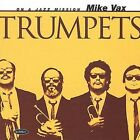 Trumpets by Mike Vax (CD, Aug-2001, Summit Records)