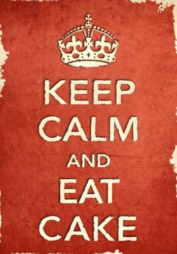 ACR19 Vintage Style Red Keep Calm And Eat Cake Food Funny Poster Print A2//A3//A4