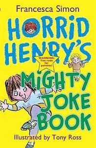 Horrid-Henry-039-s-Mighty-Joke-Book-Simon-Francesca-Very-Good-Book