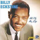 All of My Life by Billy Eckstine (CD, Jun-2008, 2 Discs, Jasmine Records)
