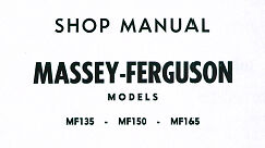 MASSEY FERGUSON MF135 MF150 MF165 TRACTOR WORKSHOP MANUAL