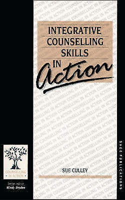Integrative Counselling Skills in Action (Counsellin..., Culley, Susan Paperback