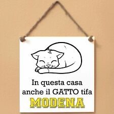 MODENA In questa casa anche il GATTO tifa Targa GATTO cartello PIASTRELLA
