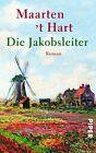 Die Jakobsleiter von Maarten 't Hart (2012, Taschenbuch)