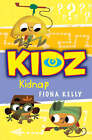 Kidnap! by Fiona Kelly (Paperback, 2007)