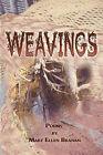 Weavings by Mary Ellen Branan (Paperback / softback, 2010)