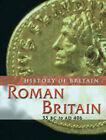 Roman Britain, 55 BC to AD 406 by Brenda Williams (Paperback, 2007)