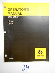 New-Holland-LS120-amp-LS125-Skid-Steer-Loader-Operator-039-s-Owner-039-s-Manual-87364235