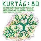 Kurtág: 80 (2007)
