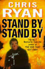 Stand by, Stand by by Chris Ryan (Hardback, 1996)