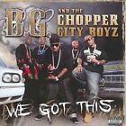 We Got This B.g. & Chopper City B Audio CD