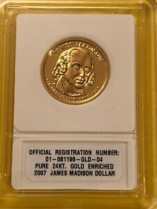 2007 James Madison Dollar Pure 24KT Gold Enriched