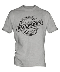MADE IN WILLESDEN MENS T-SHIRT GIFT CHRISTMAS BIRTHDAY 18TH 30TH 40TH 50TH 60TH