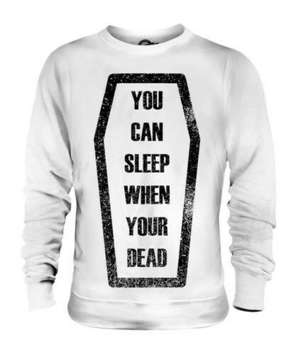 Sleep When You'Re Dead Unisex Maglione Regalo Citazione Bara