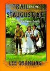 Trail from St. Augustine by Lee Gramling (Paperback / softback, 1993)