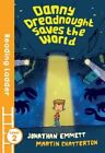 Danny Dreadnought Saves the World by Jonathan Emmett (Paperback, 2016)