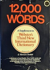 12,000 Words: A Supplement to Websters Third New