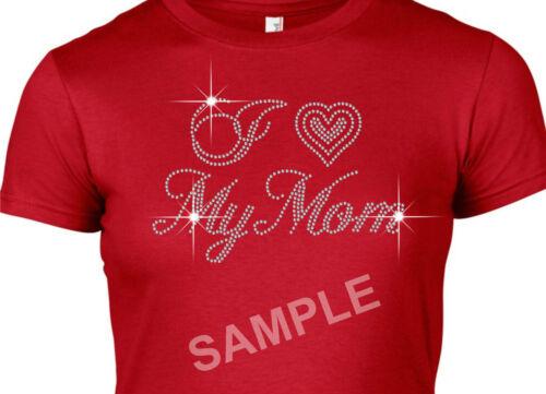 I Love my Mom Rhinestone Transfer Hotfix Iron on Motif Appliqué with a Free Gift