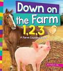 Down on the Farm 1, 2, 3: A Farm Counting Book by Tracey E Dils (Hardback, 2015)