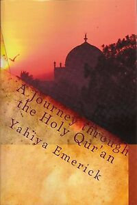 A-Journey-Through-the-Holy-Qur-039-an-by-Yahiya-Emerick-5-Copies-Bulk-Price
