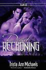 Dead Reckoning by Trista Ann Michaels (Paperback / softback, 2010)