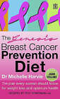 The Genesis Breast Cancer Prevention Diet: The Plan Every Woman Should Follow for Weight Loss and Optimum Health by Michelle Harvie, Roy Ackermann (Paperback, 2006)