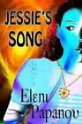 Jessie's Song by Eleni Papanou (Paperback / softback, 2013)