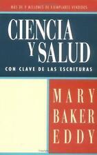 Ciencia y Salud Con Clave de Las Escrituras (Spanish and English Edition)