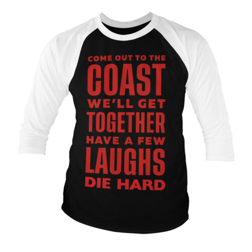 Officially Licensed Die Hard Have A Few Laughs Together Baseball 3//4 Sleeve Tee