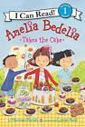 Amelia Bedelia Takes the Cake by Herman Parish (Paperback, 2016)