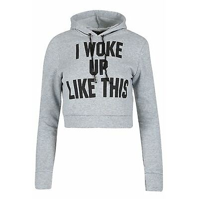 Womens Ladies I Woke Up Like This Pullover Hooded Sweatshirt Hoodie Cropped Top