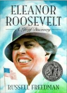 Eleanor-Roosevelt-A-Life-of-Discovery-by-Russel-Freedman-Newberry-Honor-book