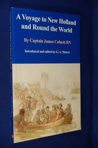 A VOYAGE TO NEW HOLLAND AND ROUND THE WORLD James Colnett BOOK