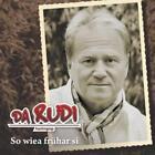 So wiea frühar sie von Da Rudi (2012)