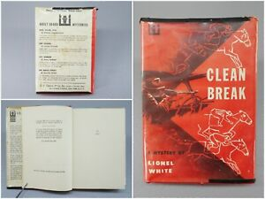 Clean-Break-by-Lionel-White-True-1955-First-Edition-Hardcover-Crime-Novel-Book