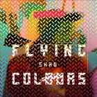 Flying Colours by Shad (Rap) (CD, Oct-2013, Black Box Recordings)