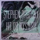 Hit Or Mystery von Stephen Brodsky (2013)
