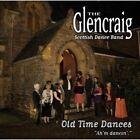 The Glencraig Scottish Dance Band - Ah'm Dancin' (Old Time Dances, 2012)