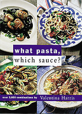 1 of 1 - What Pasta, Which Sauce?, Harris, Valentina | Spiral-bound Book | Good | 9781856
