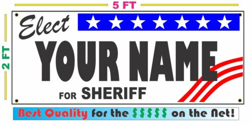 Details about  /SHERIFF ELECTION Banner Sign w// Custom Name NEW 2x5