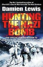Hunting the Nazi Bomb: The Special Forces Mis by Damien Lewis (New) Book