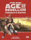 Star Wars: Age of Rebellion Strongholds of Resistance Sourcebook by Fantasy Flight Games (Undefined, 2015)