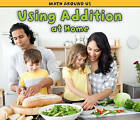 Using Addition at Home by Tracey Steffora (Paperback / softback, 2011)