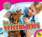 Los Veterinarios (Veterinarians) by Jared Siemens (Hardback, 2016)