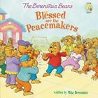 The Berenstain Bears Blessed are the Peacemakers by Mike Berenstain (Paperback, 2014)
