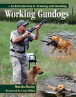 Working Gundogs: An Introduction to Training and Handling by Martin Deeley (Hardback, 2009)