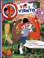 Cachorros y más cachorros (Vic Y Viento) (Spanish Edition)