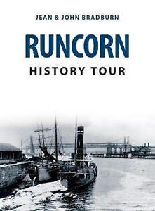 Runcorn-History-Tour-by-Jean-and-John-Bradburn-Pbk-2018-9781445681634